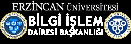 Erzincan Üniversitesi Bilgi İşlem Dairesi Başkanlığı